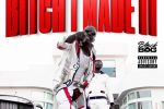 Gucci Mane & LA – Bitch I Made It