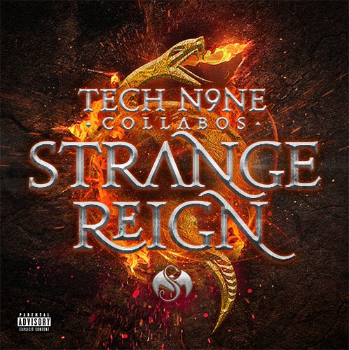 Tech N9ne Collabos - Strange Reign