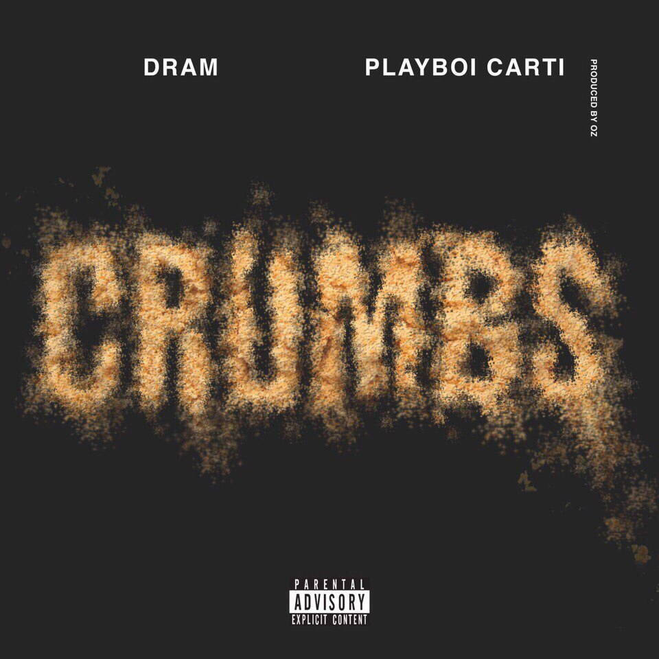 DRAM x Playboi Carti — Crumbs