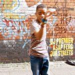 A$AP Ferg & DJ Premier – Our Streets