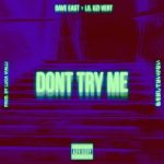 Lil Uzi Vert & Dave East – Don't Try Me