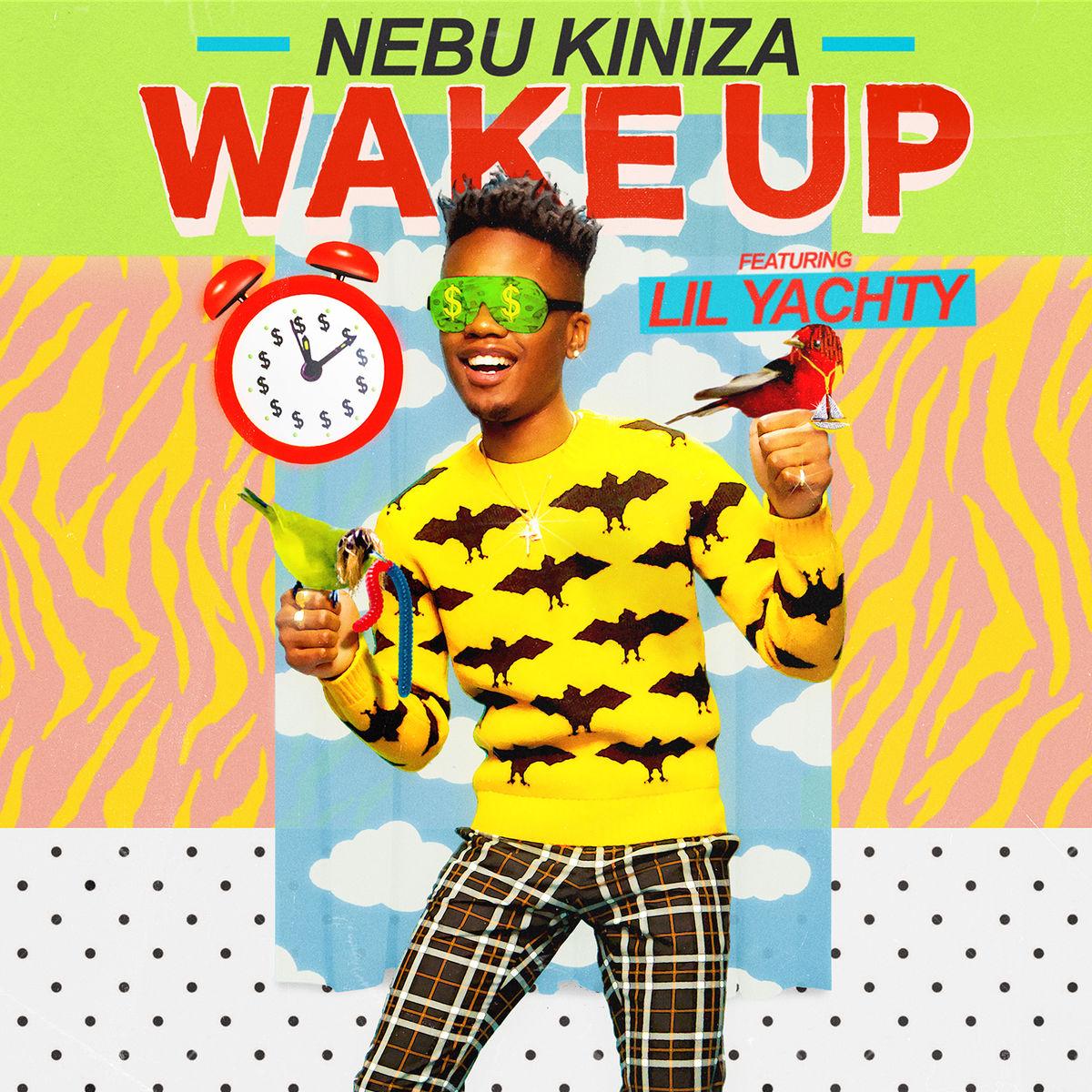 Lil Yachty & Nebu Kiniza – Wake Up