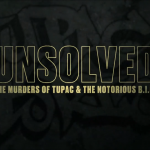 Unsolved : The Murders Of Tupac & The Notorious B.I.G. (Трейлер)