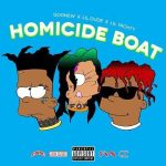 Lil Dude & Goonew & Lil Yachty – Homicide Boat