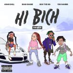 Bhad Bhabie & Rich The Kid – Hi Bitch (Remix)
