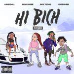 Bhad Bhabie & Rich The Kid – Hi Bitch (Remix)