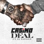 FBG Casino & 21 Savage – Deal