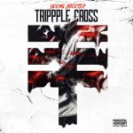 Young Scooter, Future & Young Thug - Trippple Cross