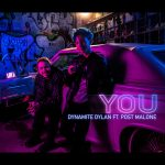 Post Malone & Dynamite Dylan – You