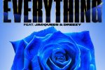 Snoop Dogg, Dreezy & Jacquees – Everything
