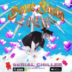 GONE.Fludd – SERIAL CHILLER