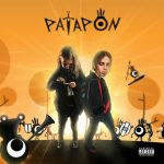 LILDRUGHILL & Rocket – Patapon
