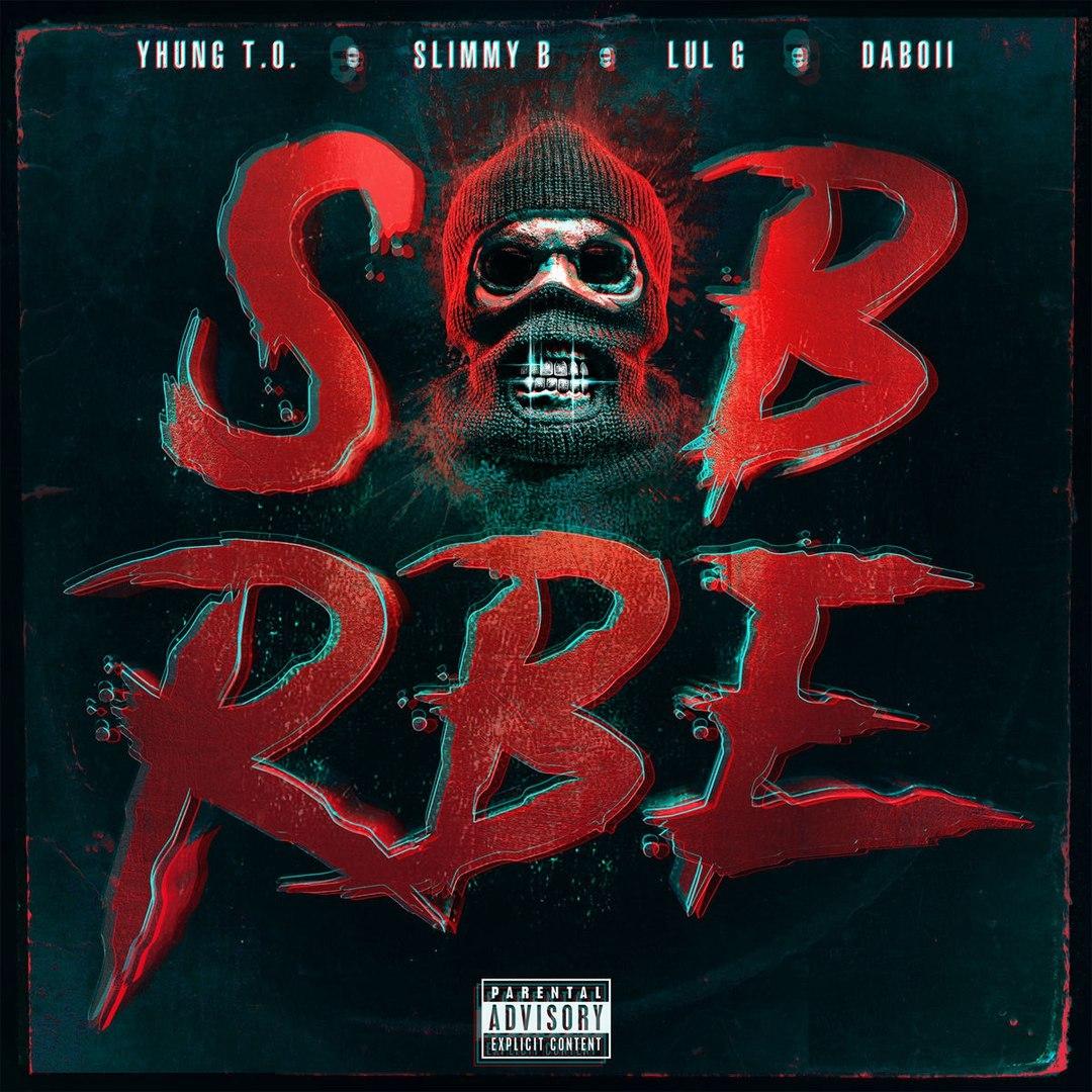 SOB x RBE – Gangin'