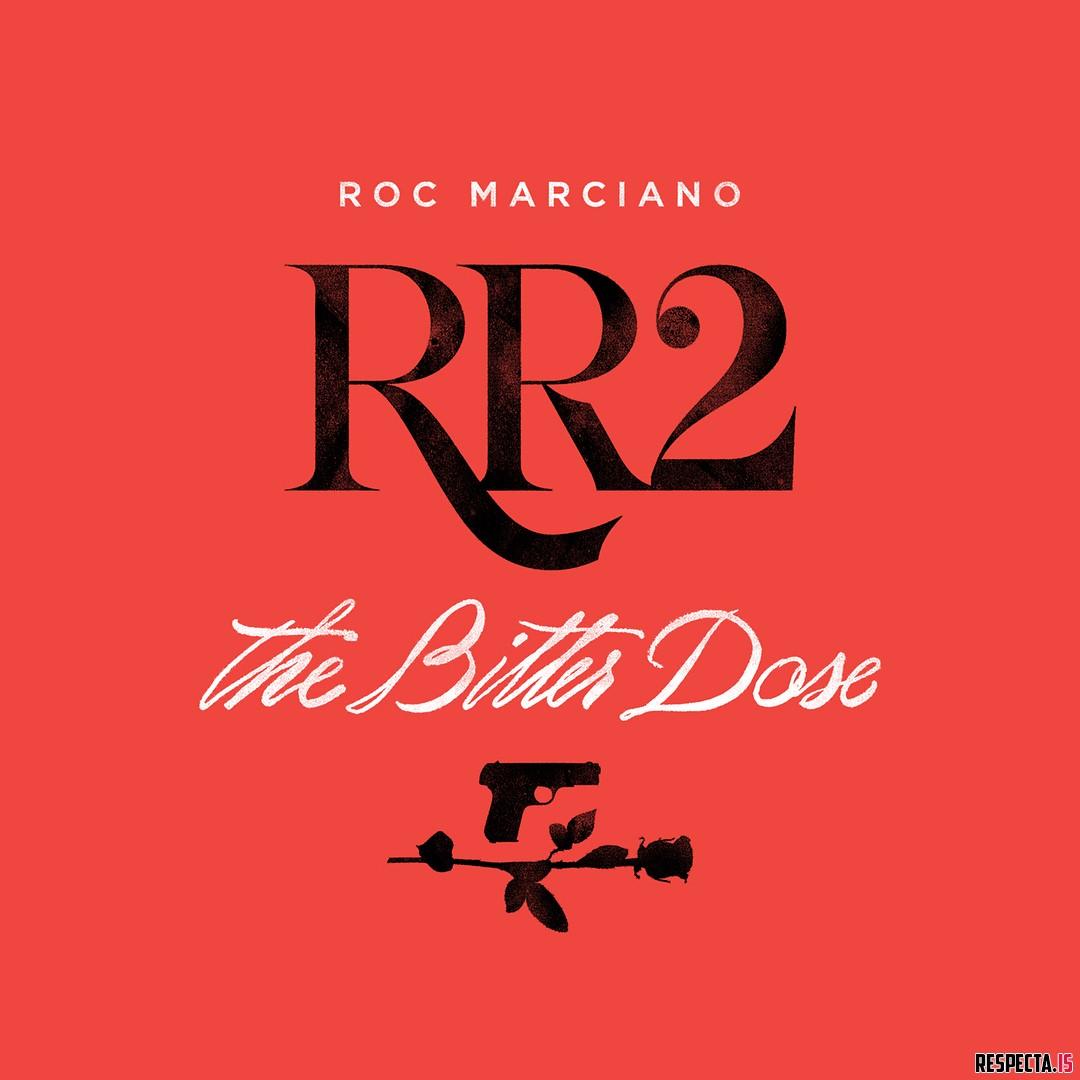 Roc Marciano – Rosebudd's Revenge 2: The Bitter Dose