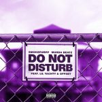 Smokepurpp, Lil Yachty & Offset – Do Not Disturb