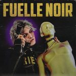 Thrill Pill – FUELLE NOIR