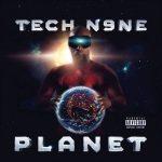 Tech N9ne – Planet