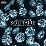 Gucci Mane, Migos & Lil Yachty – Solitaire