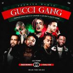 Lil Pump, 21 Savage, Gucci Mane, French Montana, Bad Bunny, Ozuna & J Balvin – Gucci Gang (Longmix)