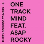 30 Seconds To Mars & A$AP Rocky – One Track Mind
