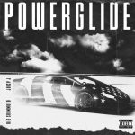 Rae Sremmurd & Juicy J – Powerglide