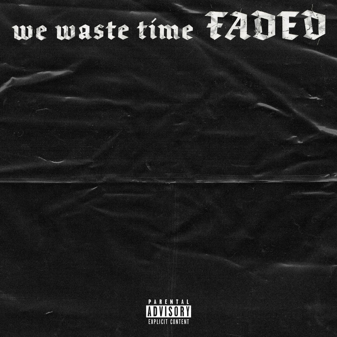 SCARLXRD – We Waste Time Faded