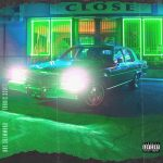 Rae Sremmurd & Travis Scott – CLOSE