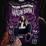 Mozee Montana – Hayastan Boomin 2