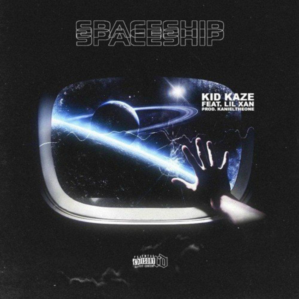 Kid Kaze & LIL XAN – Spaceship