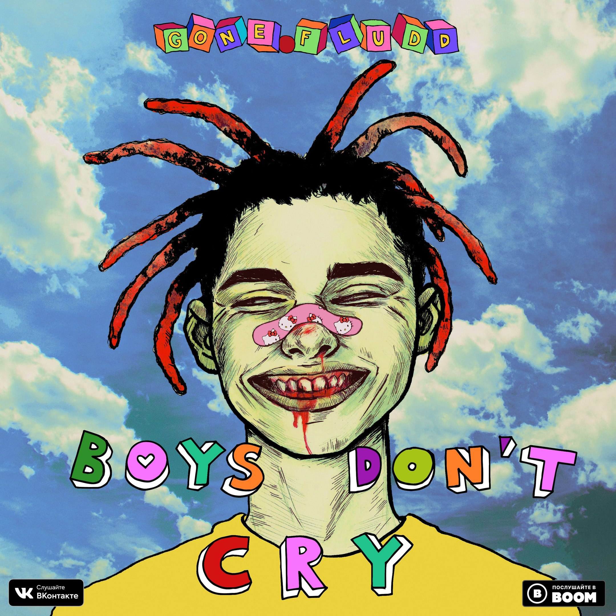 GONE. Fludd – BOYS DON'T CRY