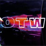 Khalid, Ty Dolla $ign & 6LACK – OTW
