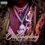SahBabii & 21 Savage – Outstanding