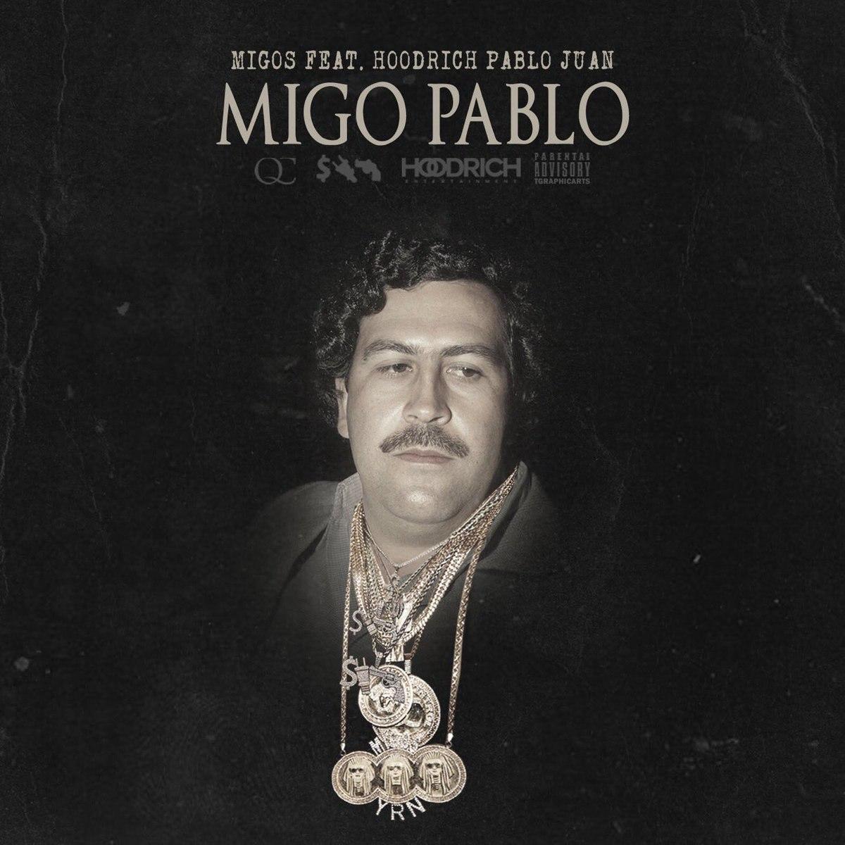 Migos & Hoodrich Pablo Jaun – Migo Pablo