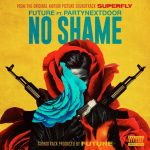 Future & PARTYNEXTDOOR – No Shame