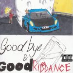 Juice WRLD – Goodbye & Good Riddance