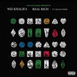 Wiz Khalifa & Gucci Mane – Real Rich