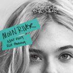 A$AP Ferg & Elle Fanning – Moon River