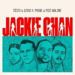 Tiesto, Dzeko, Post Malone & Preme – Jackie Chan