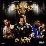 24 Heavy, YFN Lucci & 21 Savage – Safe Mode (Remix)