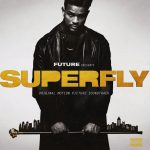 Future – Superfly (Soundtrack)