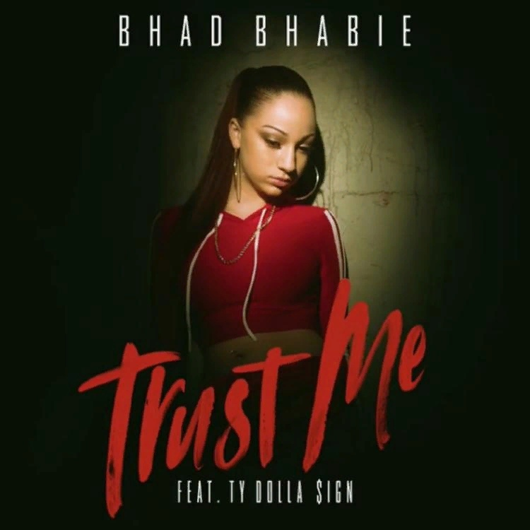 Bhad Bhabie & Ty Dolla $ign – Trust Me