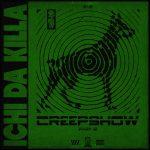 Ichi Da Killa – Creepshow, Pt. 2