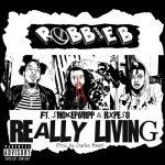 Robbie B., Smokepurpp & RxPeso – Really Livin'