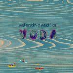 Валентин Дядька – VODA
