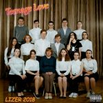 Lizer – Teenage Love