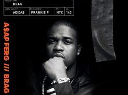 A$AP Ferg – Brag