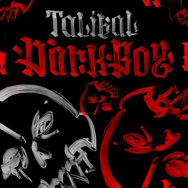 Talibal – Dark Boy