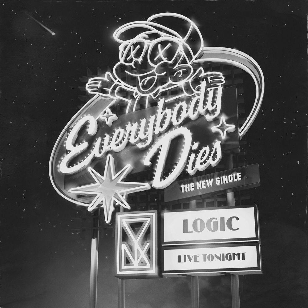 Logic – Everybody Dies