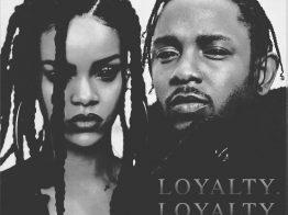 Kendrick Lamar & Rihanna – Loyalty. (Original Version)