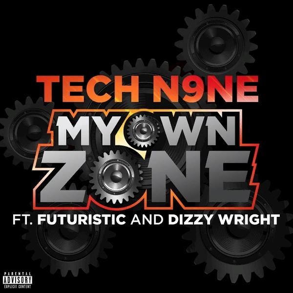 Tech N9ne, Futuristic & Dizzy Wright – My Own Zone
